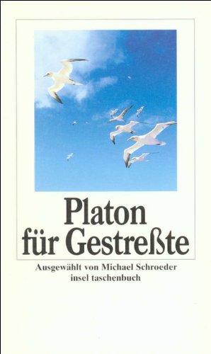 Platon für Gestreßte (insel taschenbuch)