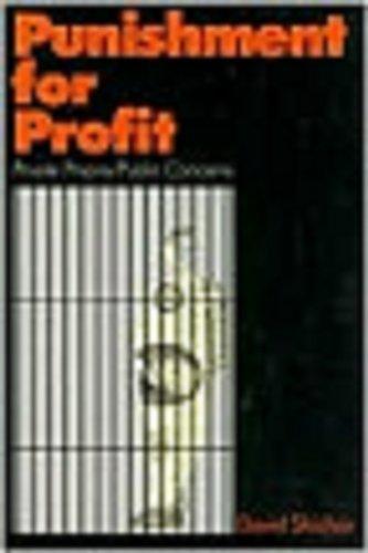 Punishment for Profit: Private Prisons/Public Concerns