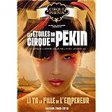 Les Etoiles Du Cirque De Pékin: Li Ya La Fille De L'Empereur