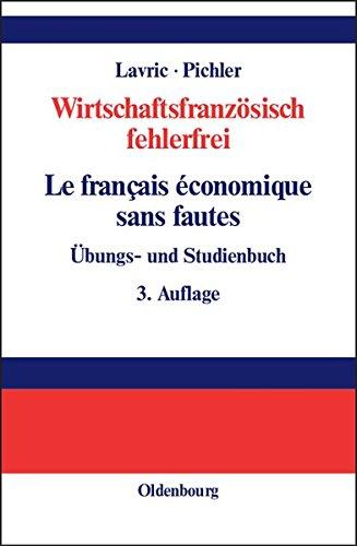Wirtschaftsfranzösisch fehlerfrei<br>Le français économique sans fautes: Übungs- und Studienbuch
