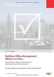 Professionelles Office Management.: Arbeitsorganisation und Selbstmanagement für Assistenz und Sekretariat. Seminarunterlage: Kernwissen für Seminar und Praxis.