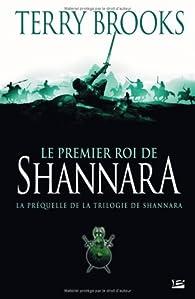 Le Premier Roi de Shannara : Préquelle par Terry Brooks