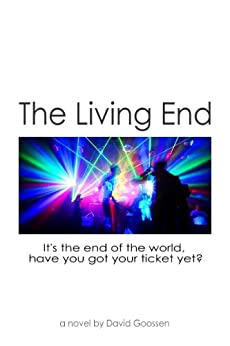 The Living End by [Goossen, David]