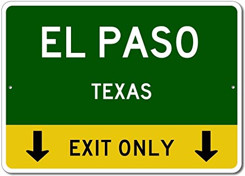 Ditooms Metal Sign El Paso Texas US This Exit Only Custom City State Street Sign Green Gift for Room Wall Yard Garage Fence Gardern Decor -