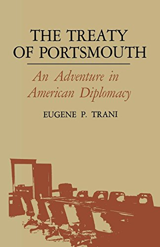 The Treaty of Portsmouth: An Adventure in American Diplomacy