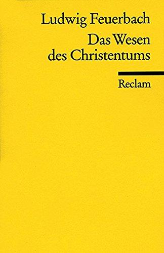 Das Wesen Des Christentums  Reclams Universal Bibliothek