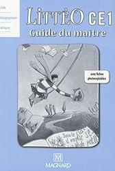 Littéo CE1 : Guide du maître