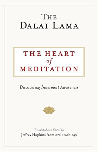 The Heart Of Meditation  Discovering Innermost Awareness
