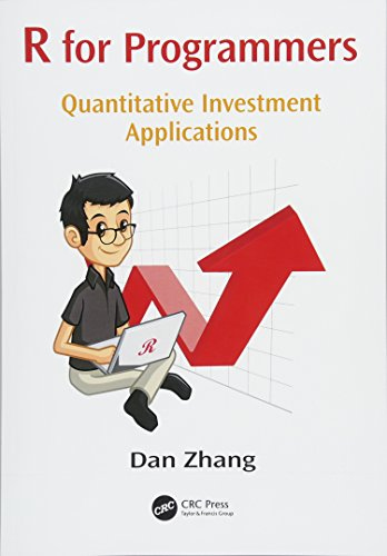 R for Programmers: Quantitative Investment Applications