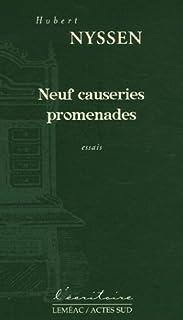 Neuf causeries promenades : essais, Nyssen, Hubert