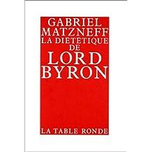 DIÉTÉTIQUE DE LORD BYRON (LA)
