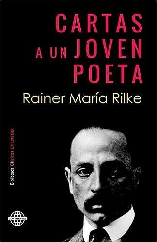 Cartas a un joven poeta: Amazon.es: Rainer Maria Rilke: Libros