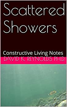 Scattered Showers: Constructive Living Notes (Constructive ...