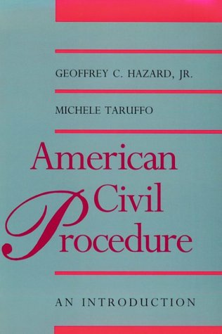 American Civil Procedure: An Introduction (Yale Contemporary Law Series)