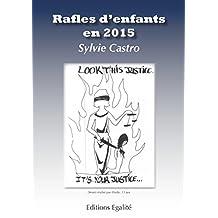 Rafles d'enfants en 2015 (French Edition)