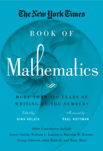 The New York Times Book of Mathematics: More Than 100 Years of Writing by the Numbers Sterling Bridge