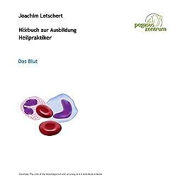 Hörbuch zur Ausbildung für Heilpraktiker: Das Blut