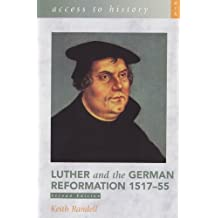 Luther and the German Reformation 1517-55