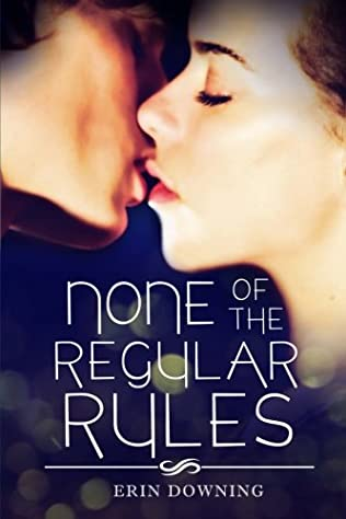 book cover of None of the Regular Rules