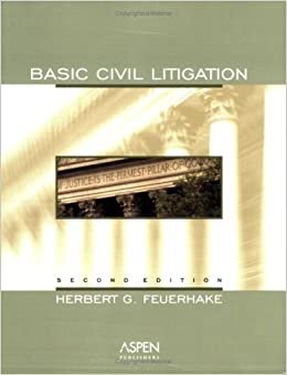 Book Basic Civil Litigation, 2nd Edition 2nd edition by Feuerhake, Herbert G. (2003)