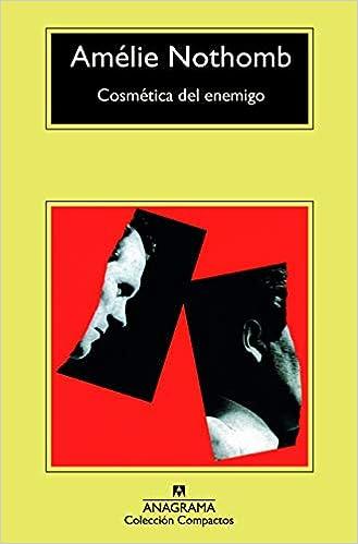 Cosmética del enemigo: 671 (COMPACTOS): Amazon.es: Amélie Nothomb ...