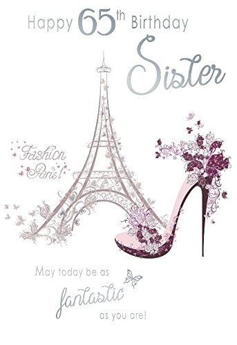 Happy 65th Birthday Sister Paris Fashion Eiffel Tower Shoe Design Happy  Birthday Card