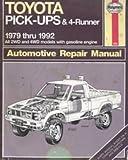 img - for Toyota Pick-Ups & 4 Runner 1979 thru 1992 Automotive Repair Manual book / textbook / text book