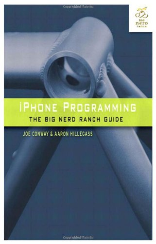[PDF] iPhone Programming: The Big Nerd Ranch Guide Free Download | Publisher : Addison-Wesley Professional | Category : Computers & Internet | ISBN 10 : 0321706242 | ISBN 13 : 9780321706249