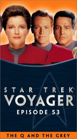 Star Trek - Voyager, Episode 53: The Q and The Grey [VHS]