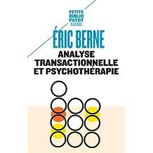ANALYSE TRANSACTIONNELLE ET PSYCHOTHÉRAPIE N.É.
