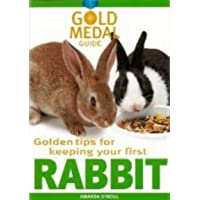 Rabbit (Gold Medal Guide) - Everything you need to know to choose and keep a healthy rabbit (Gold Medal Guide S.)