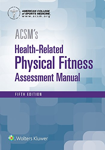 ACSM's Health-Related Physical Fitness Assessment - medicalbooks.filipinodoctors.org