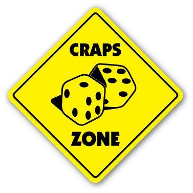 Craps Zone Crossing Sign Zone Xing | Indoor/Outdoor | 12