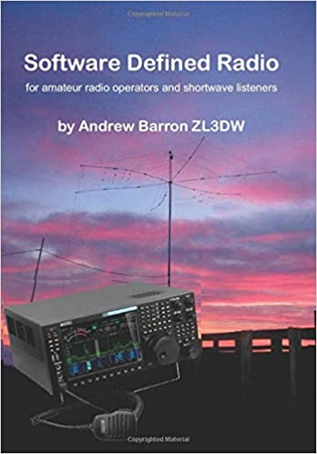 Software Defined Radio: for Amateur Radio Operators and