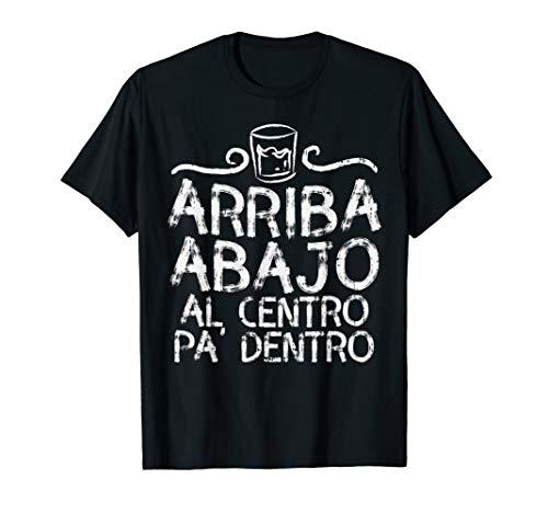(Arriba Abajo Al Centro Pa Dentro Tequila Mexican Party Gift T-Shirt)