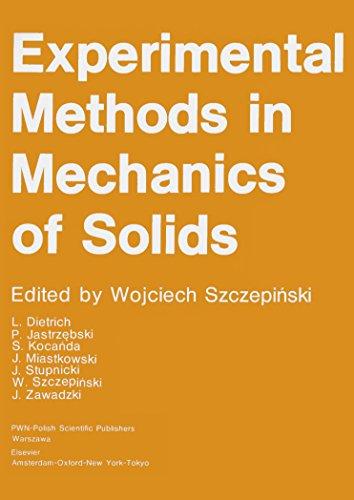 Experimental Methods in Mechanics of Solids