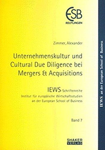 Unternehmenskultur und Cultural Due Diligence bei Mergers & Acquisitions (IEWS-Schriftenreihe)