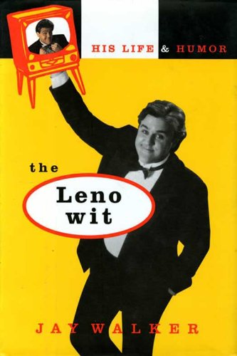 The Leno Wit: His Life and Humor