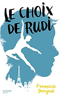 Le choix de Rudi, Dargent, Françoise