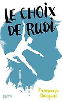 Le choix de Rudi par Dargent