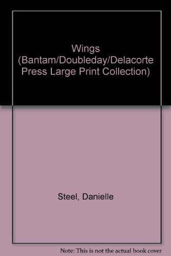 Wings (Bantam/Doubleday/Delacorte Press Large Print - West Collection Wing