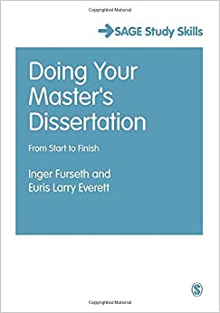 Doing Your Master's Dissertation: From Start To Finish (Sage Study Skills Series)