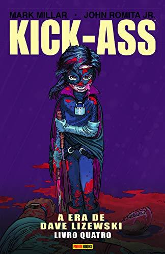 Kick-ass: A Era De Dave Lizewski - Vol. 4