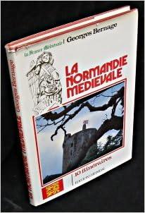Livre gratuits en ligne La Normandie médiévale. 10 itinéraires epub pdf