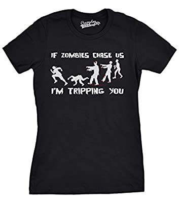 Women's If Zombies Chase Us I'm Tripping You Funny T-Shirt For Girls