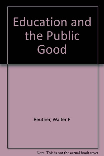 Education and the Public Good: The Federal Role in Education and The Challenge to Education in a Changing World (Burton Lectures)
