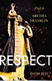 Respect( The Life of Aretha Franklin)[RESPECT][Hardcover]