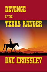 Revenge of the Texas Ranger (The Border Trilogy Book 3)