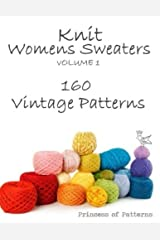 Knit Womens Sweaters: 160 Vintage Patterns Paperback