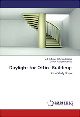 Amazon in: Buy Daylight for Office Buildings: Case Study Dhaka Book